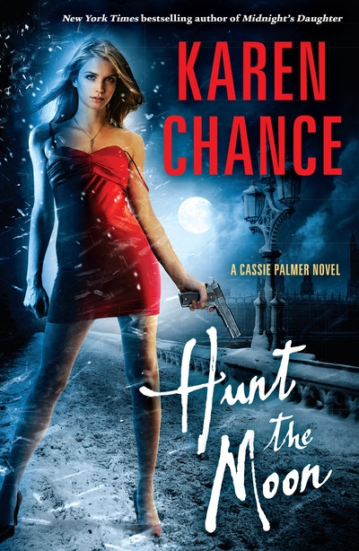 Hunt the Moon: A Cassie Palmer Novel Volume 5