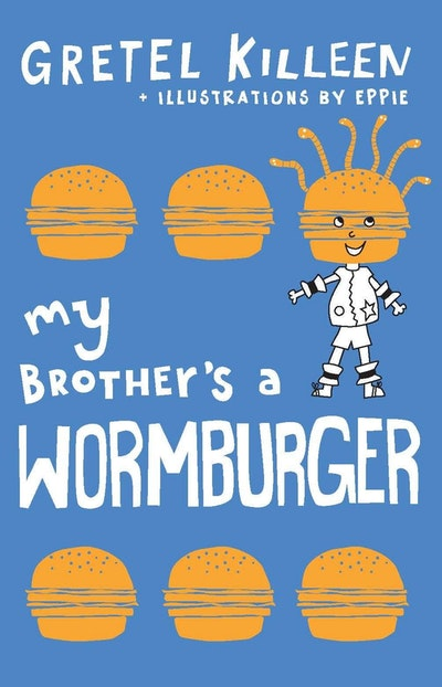 My Brother's a Wormburger