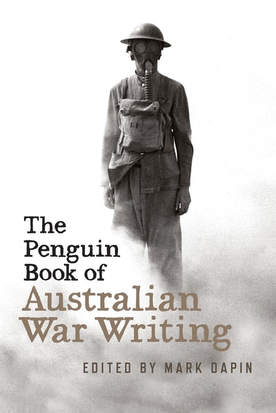 The Penguin Book of Australian War Writing