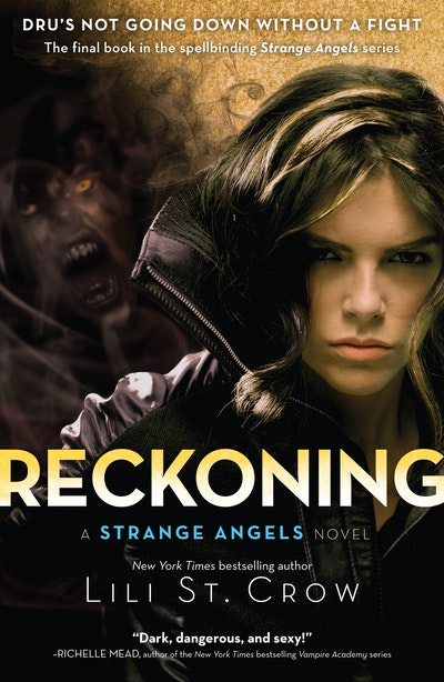 Reckoning: Strange Angels Volume 5
