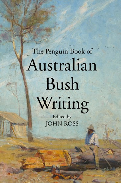 Penguin Book of Australian Bush Writing