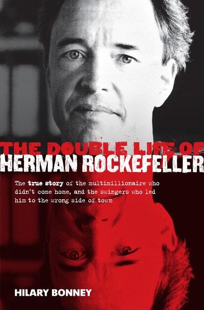 The Double Life of Herman Rockefeller