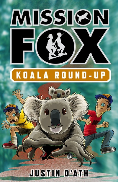 Koala Roundup: Mission Fox Book 8