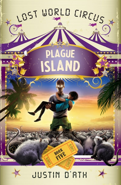 Plague Island: The Lost World Circus Book 5