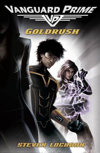 Goldrush: Vanguard Prime Book 1