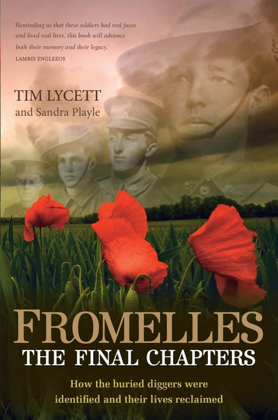 Fromelles: The Final Chapters
