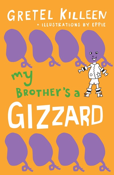 My Brother's a Gizzard Book 4