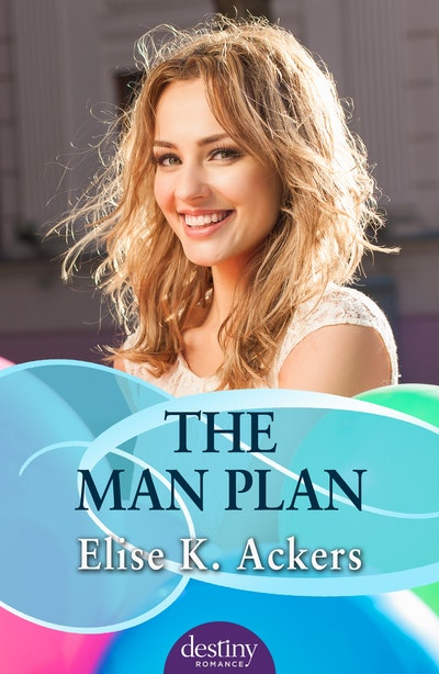 The Man Plan: Destiny Romance