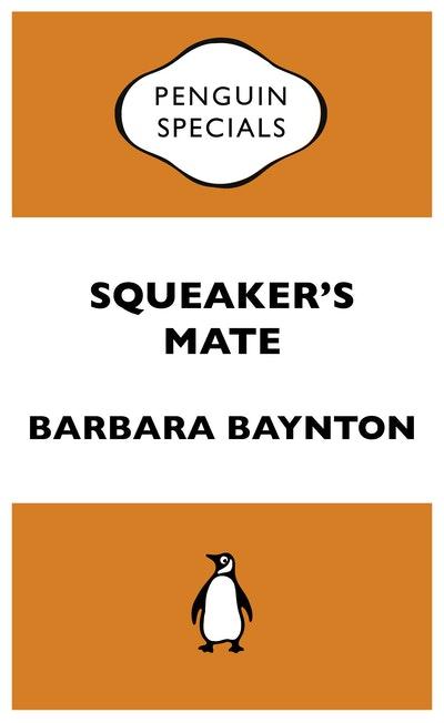 Squeaker's Mate: Penguin Special