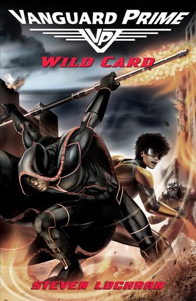 Wild card: Vanguard Prime Book 2