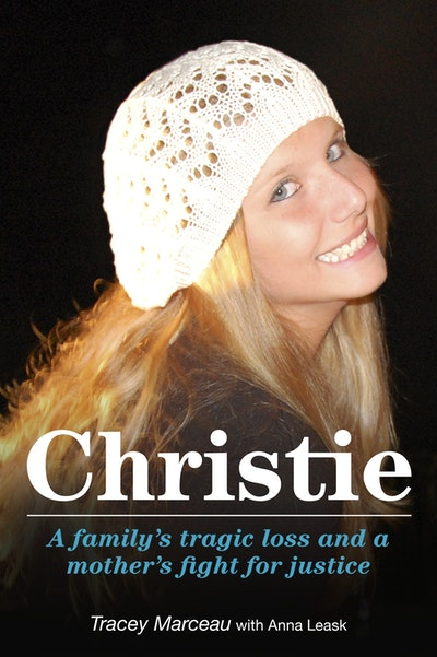 Christie: A Family's Tragic Loss and a Mother's Fight for Justice