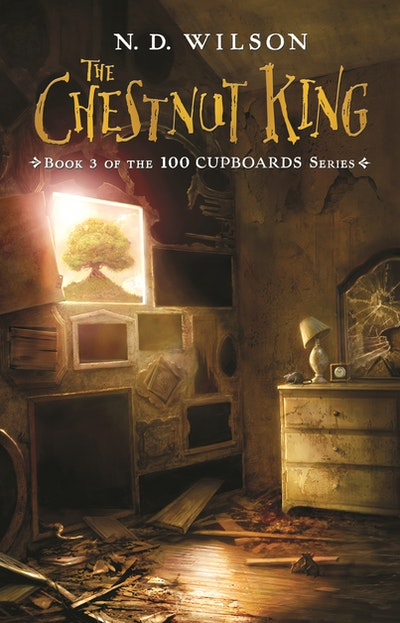 100 Cupboards 3: The Chestnut King