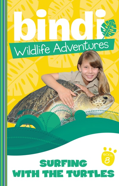 Bindi Wildlife Adventures 8: Surfing With The Turtles