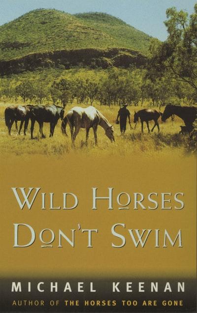 Wild Horses Don't Swim