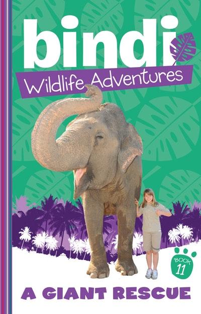 Bindi Wildlife Adventures 11: A Giant Rescue