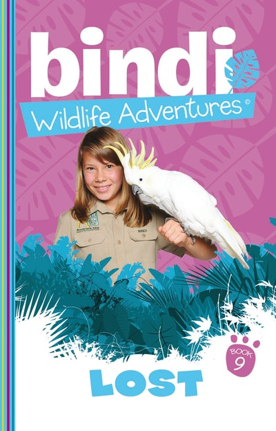 Bindi Wildlife Adventures 9: Lost!