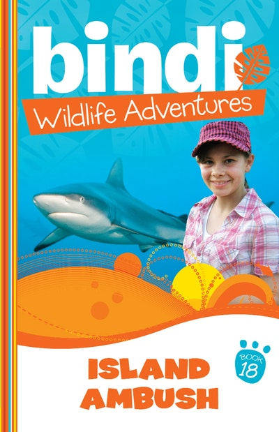 Bindi Wildlife Adventures 18: Island Ambush