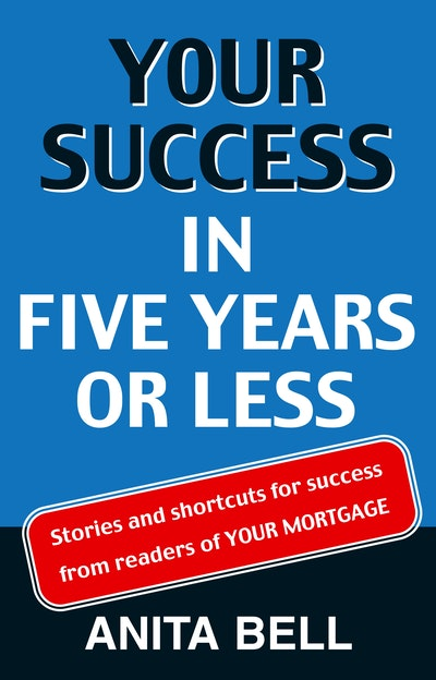 Your Success In Five Years Or Less