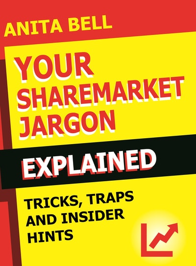 Your Sharemarket Jargon Explained