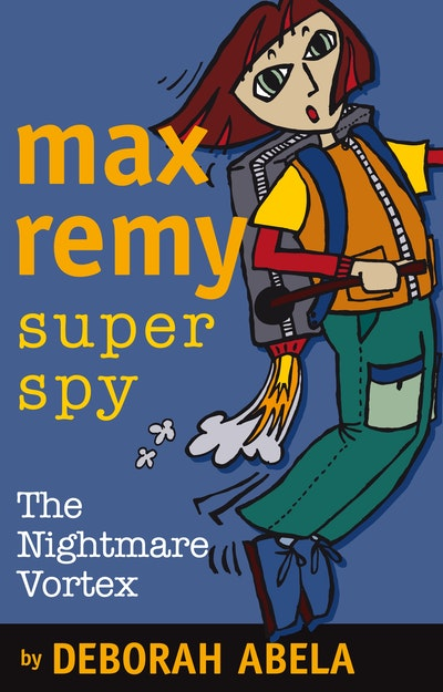 Max Remy Superspy 3: The Nightmare Vortex