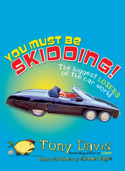 You Must Be Skidding! The Biggest Losers Of The Car World