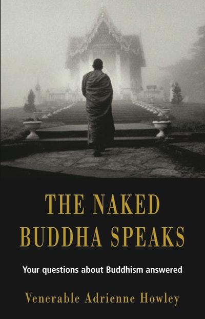 The Naked Buddha Speaks