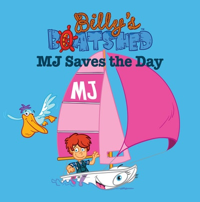 Billy's Boatshed: M J Saves The Day