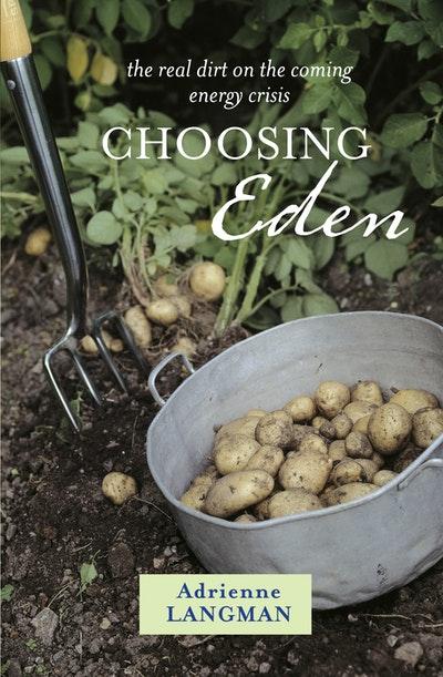 Choosing Eden