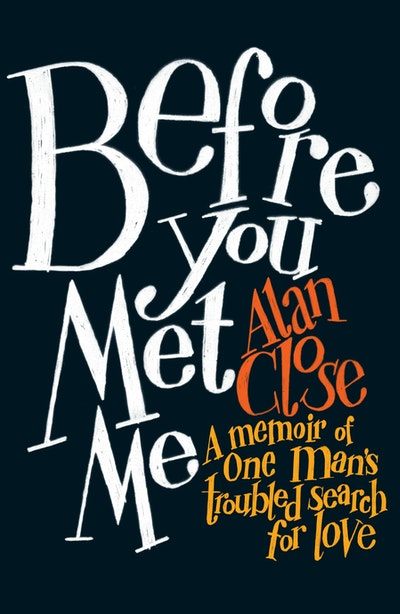 Before You Met Me
