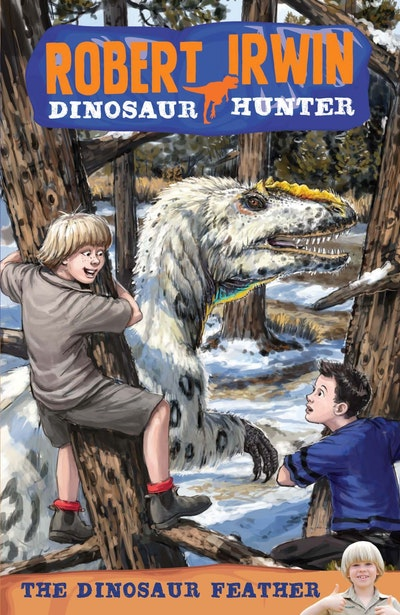 Robert Irwin Dinosaur Hunter 4: The Dinosaur Feather