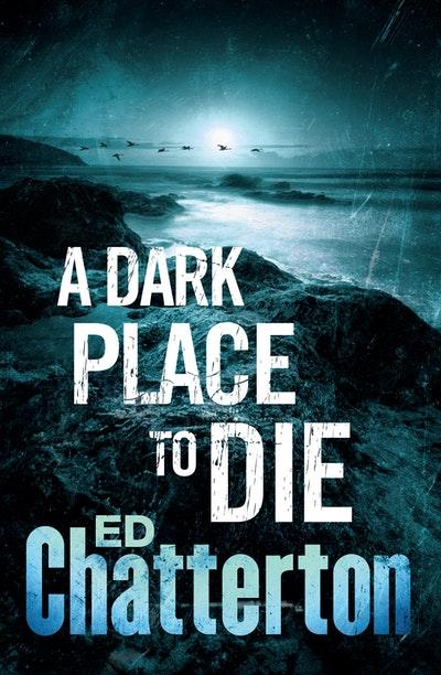 A Dark Place to Die