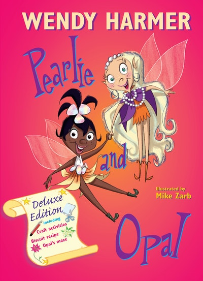Deluxe Pearlie And Opal