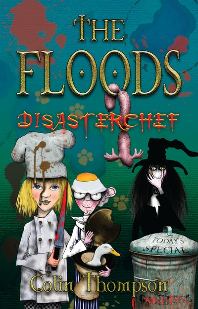 Floods 11: Disasterchef
