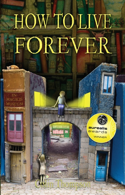 How to Live Forever (Novel)