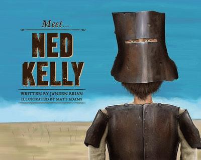 Meet... Ned Kelly