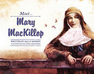 Meet... Mary MacKillop
