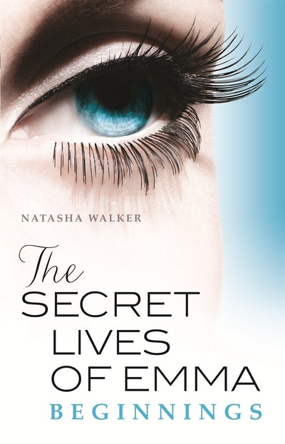 The Secret Lives of Emma: Beginnings