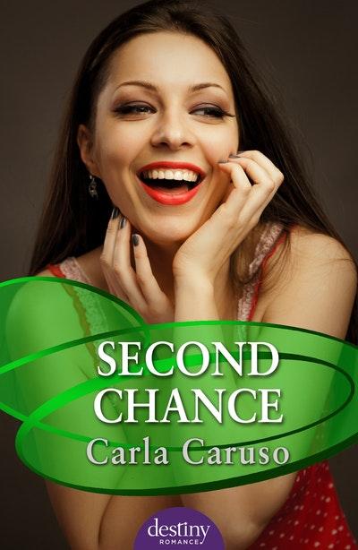 Second Chance: Destiny Romance