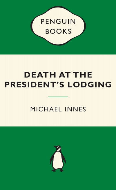 Death at the President's Lodging: Green Popular Penguins