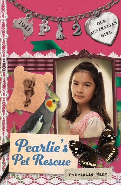 Our Australian Girl: Pearlie's Pet Rescue (Book 2)