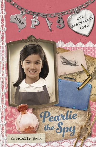 Our Australian Girl: Pearlie the Spy (Book 3)