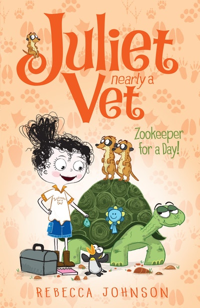 Zookeeper for a Day: Juliet, Nearly a Vet (Book 6)
