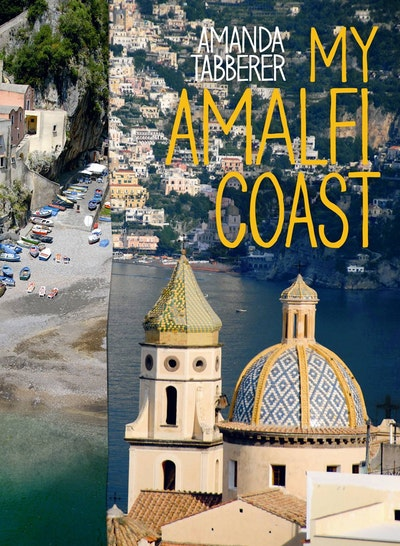 My Amalfi Coast: Travel Edition