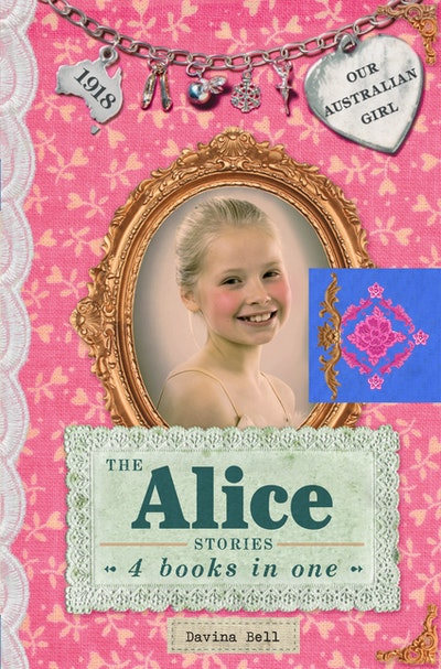 The Alice Stories: Our Australian Girl