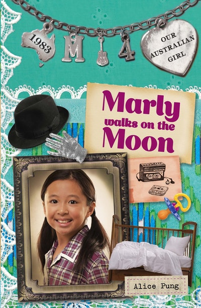 Our Australian Girl: Marly walks on the Moon (Book 4)