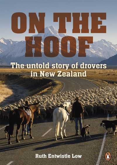 On the Hoof: The Untold Story of Drovers in New Zealand ePub