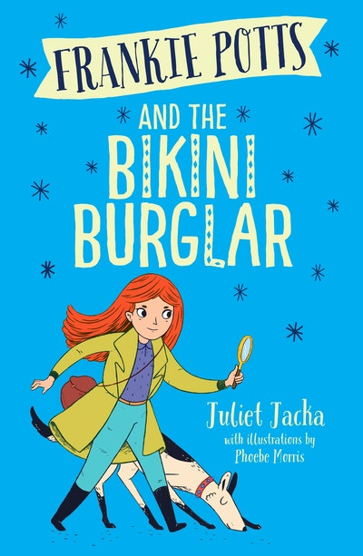 Frankie Potts and the Bikini Burglar