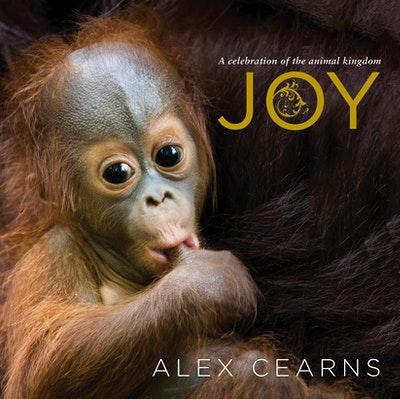 Joy: A Celebration of the Animal Kingdom