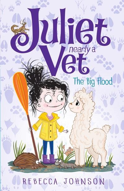 The Big Flood: Juliet, Nearly a Vet (Book 11)