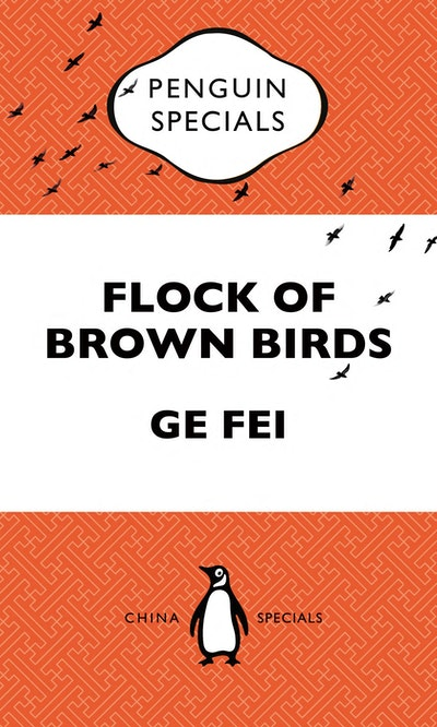 Flock of Brown Birds: Penguin Specials